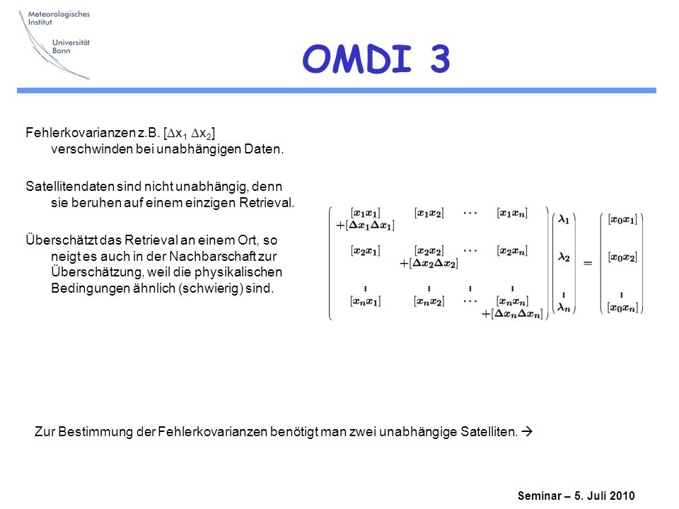 OMDI 3 Fehlerkovarianzen z.B. [Dx1 Dx2] verschwinden bei unabhängigen Daten.
